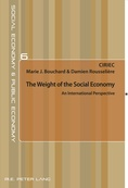 The Weight of the Social Economy / Bouchard, Marie J. / Rousselière, Damien